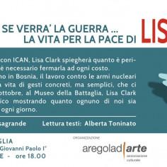 """""""Se verrà la guerra…"""" La vita per la pace di Lisa Clark - evento ad ingresso libero"""